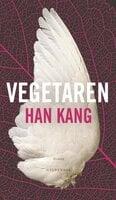 Vegetaren - Han Kang
