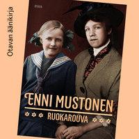 Ruokarouva - Enni Mustonen