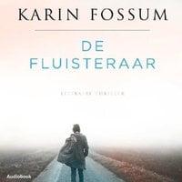 De fluisteraar - Karin Fossum