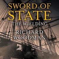 Sword of State - The Wielding - Richard Woodman