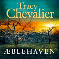 Æblehaven - Tracy Chevalier