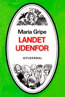 Landet udenfor - Maria Gripe
