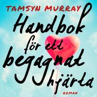 Handbok för ett begagnat hjärta - Tamsyn Murray