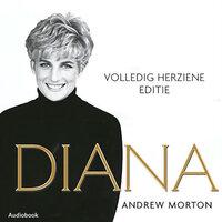 Diana, haar eigen verhaal - Andrew Morton