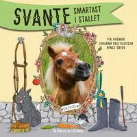 Svante 1 - Smartast i stallet - Pia Hagmar