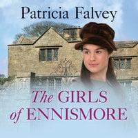 The Girls of Ennismore - Patricia Falvey