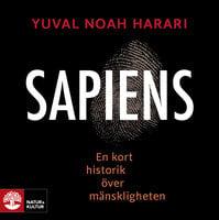 Sapiens : En kort historik över mänskligheten - Yuval Noah Harari
