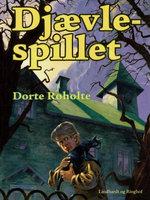 Djævlespillet - Dorte Roholte
