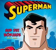 Superman - hur det började - Matthew K. Manning