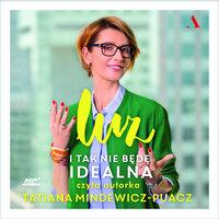 Luz. I tak nie będę idealna - Tatiana Mindewicz Puacz