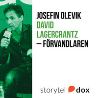 David Lagercrantz - Förvandlaren - Josefin Olevik
