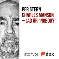 """Charles Manson - Jag är """"Nobody"""" - Per Stern"""