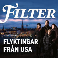 Flyktingar från USA - Filter,Christopher Friman