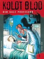 Koldt blod 2 - Den gale professor - Jørn Jensen