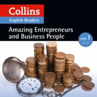 Amazing Entrepreneurs and Business People - Various authors