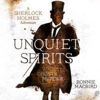 Unquiet Spirits - Bonnie MacBird