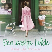 Een beetje liefde - Amanda Prowse