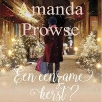 Een eenzame kerst? - Amanda Prowse