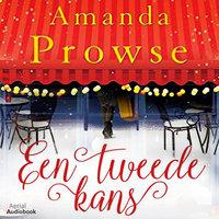 Een tweede kans - Amanda Prowse