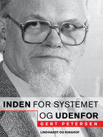 Inden for systemet - og udenfor - Gert Petersen