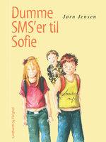 Dumme SMS'er til Sofie - Jørn Jensen