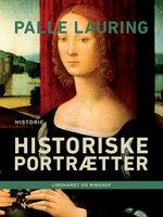 Historiske portrætter - Palle Lauring