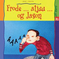 Frode ... atjuu ... og Jason - Jørn Jensen