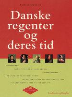 Danske regenter og deres tid - Kjartan Simonsen