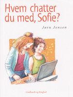 Hvem chatter du med, Sofie? - Jørn Jensen