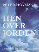 Hen over jorden - Peter Hovmand