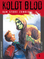 Koldt blod 3 - Den store zombie - Jørn Jensen