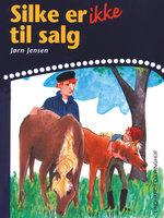 Silke er ikke til salg - Jørn Jensen