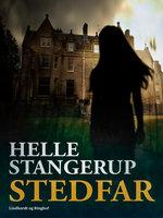 Stedfar - Helle Stangerup