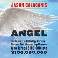 Angel - Jason Calacanis