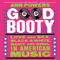 Good Booty - Ann Powers
