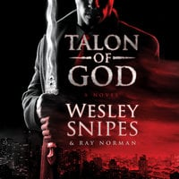 Talon of God - Ray Norman, Wesley Snipes
