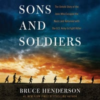 Sons and Soldiers - Bruce Henderson