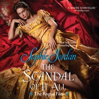 The Scandal of It All - Sophie Jordan