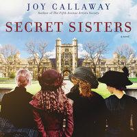 Secret Sisters - Joy Callaway