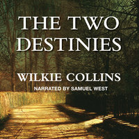 The Two Destinies - Wilkie Collins