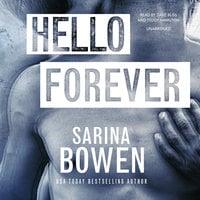Hello Forever - Sarina Bowen