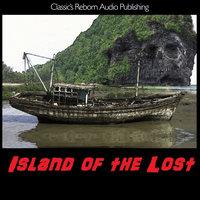 Audio Books - Island of the Lost - Classi'c Reborn Audio Publishing