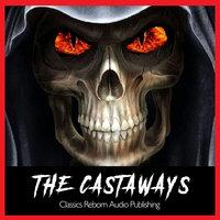The Castaways - Classics Reborn Audio Publishing