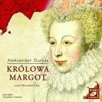 Królowa Margot - Alexander Dumas