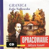 """Zofia Nałkowska """"Granica"""" - opracowanie - Andrzej I. Kordela"""