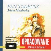 """Adam Mickiewicz """"Pan Tadeusz"""" - opracowanie - Andrzej I. Kordela, Marcin Bodych"""
