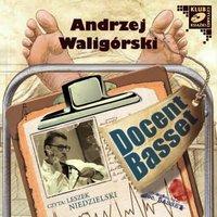 Docent Basset (Uczeń Profesora Wilczura) - Andrzej Waligórski