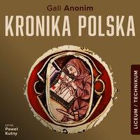 Kronika polska - Gall Anonim