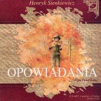 Opowiadania - Henryk Sienkiewicz