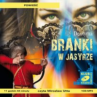 Branki w Jasyrze - Jadwiga Łuszczewska